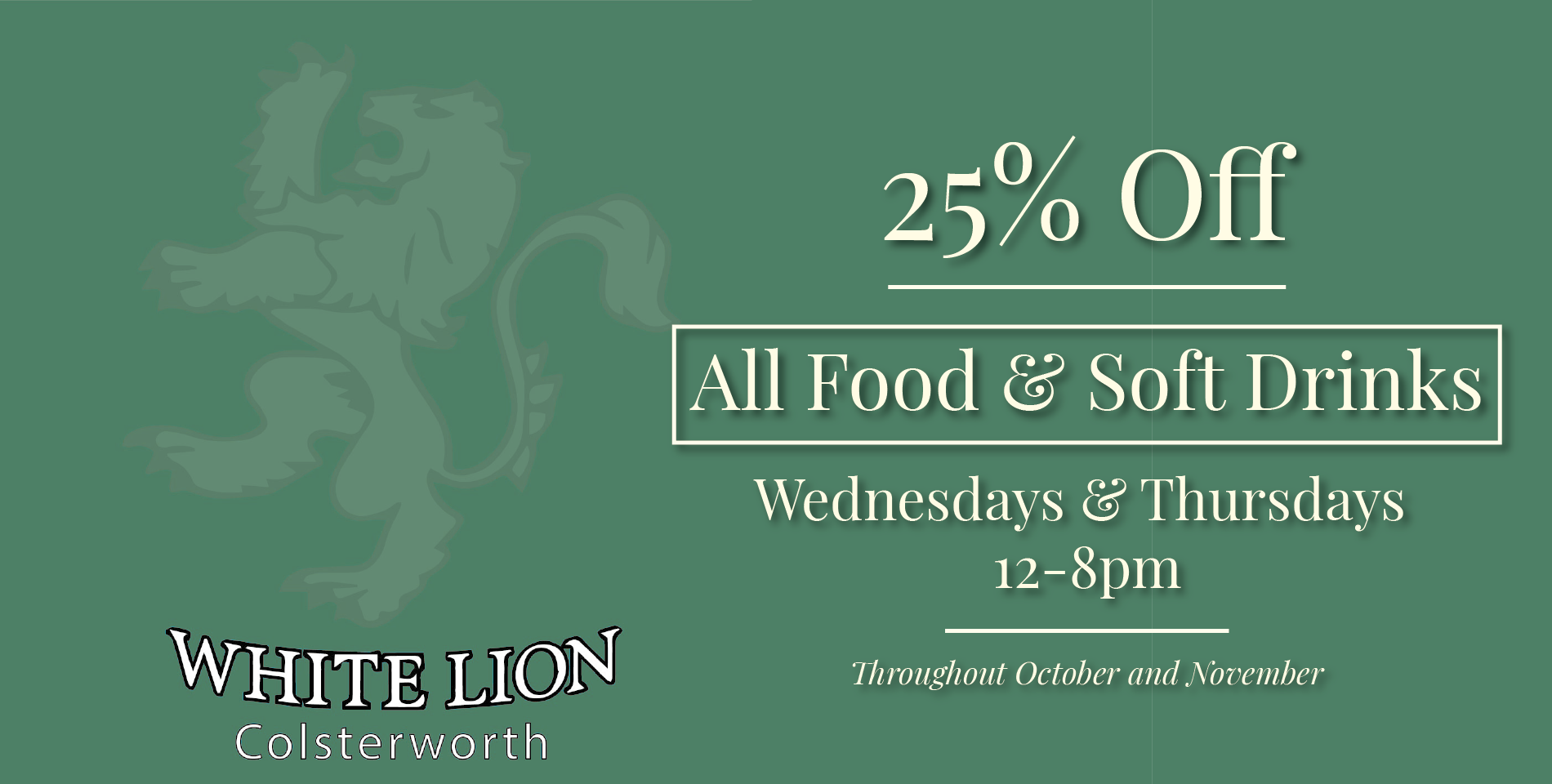 25% Off all Food and Soft Drinks this October/ November